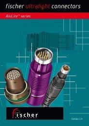 Aluminum Connectors - AluLite Series Catalog - Fischer Connectors