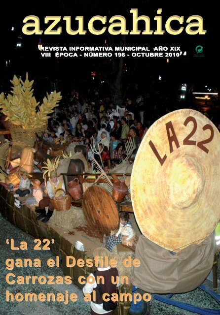 'La 22' gana el Desfile de Carrozas con un homenaje al campo