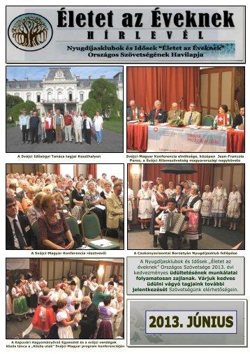 """2013. június - """"Életet az éveknek"""" Országos Szövetsége"""