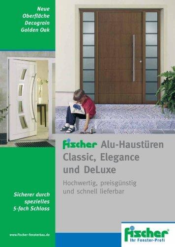 Alu-Haustüren Classic, Elegance und DeLuxe - Fischer Fensterbau