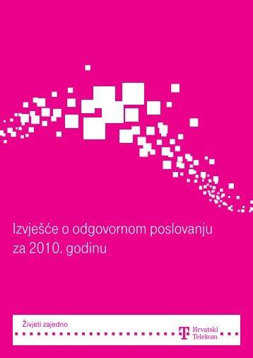 Izvješće o odgovornom poslovanju za 2010. godinu - T-Hrvatski ...
