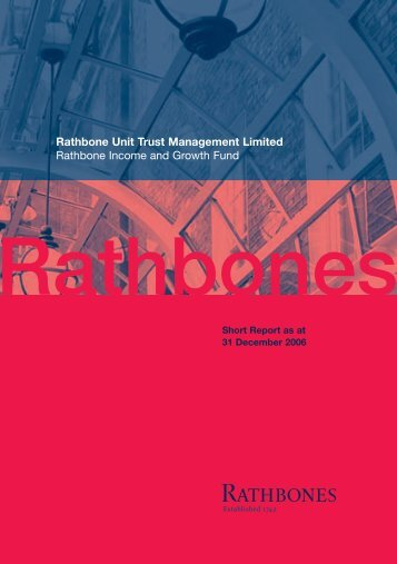 Rathbone Income and Growth Fund - Rathbone Unit Trust ...