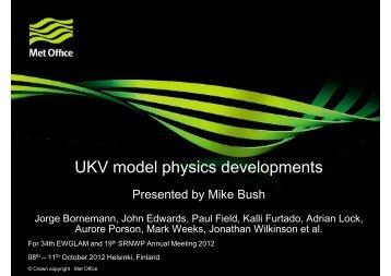 Mike Bush: UK Met Office physics developments - C-SRNWP Project