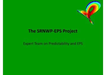Predictability and EPS (Chiara Marsigli): The ... - C-SRNWP Project