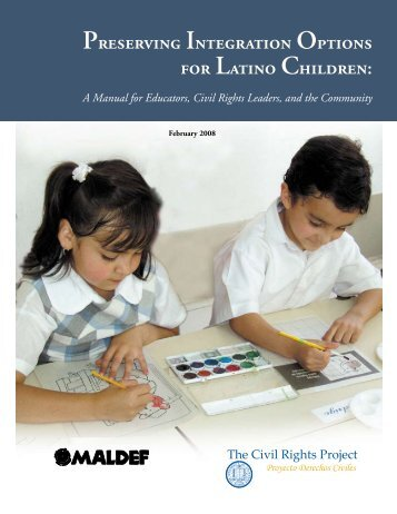 Preserving Integration Options for Latino Children: A ... - maldef