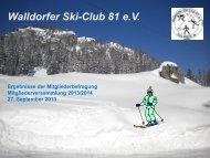 Ergebisse der Mitgliederbefragung 2013 - Walldorfer Ski-Club 81 eV