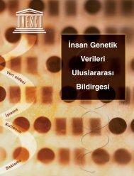 ‹nsan Genetik Verileri Uluslararas› Bildirgesi - Unesco