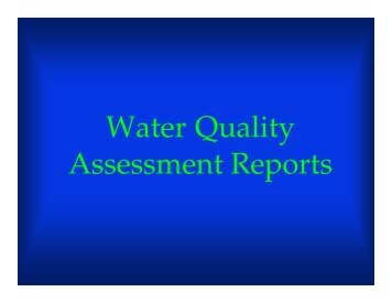 Water Quality Assessment Reports - Horsley Witten Group