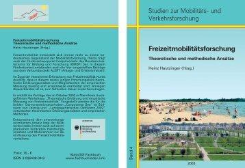 Freizeitmobilitätsforschung - Alert 2000 - Alltags- und Erlebnisfreizeit