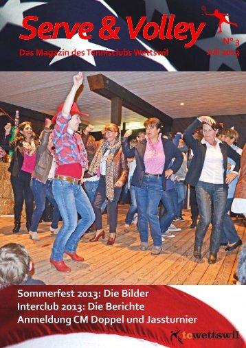 Serve & Volley Juli 2013 - tcwettswil.ch