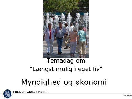 Længst muligt i eget liv politik workshop Myndighed og ... - ucf.dk