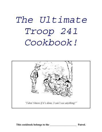 Troop 241 Cook Book (PDF) - Cub Pack 241