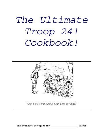 Troop 241 Cook Book (PDF) - Cub Pack 241