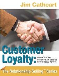 Customer Loyalty – Understanding the Buyer's Needs Sales ...