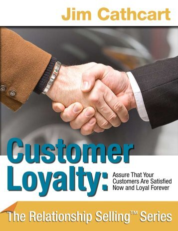 Customer Loyalty – Understanding the Buyer's Needs Sales ...