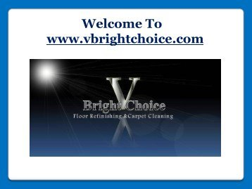 V Bright Choice LLC Cleaning Services