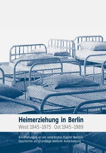 Biografischer Bericht: Herr W. - Heimerziehung in Berlin