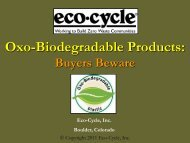 Oxo-Biodegradable Products: - Eco-Cycle