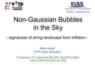 Non-Gaussian bubbles in the Sky - a possible signature of ... - KIAS