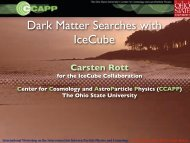 Dark Matter Searches with IceCube - The Ohio State University