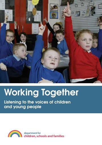Working together - listening to the voices of children and young people