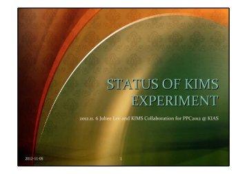 The status of KIMS experiment - KIAS