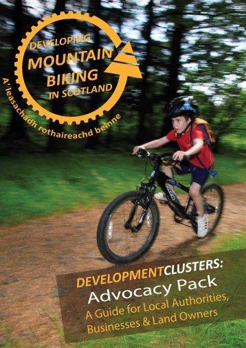 Advocacy Pack - Developing Mountain Biking in Scotland