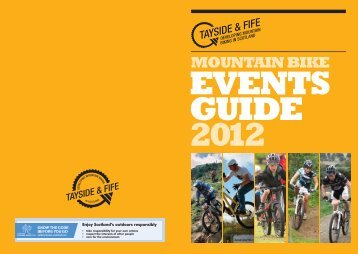 2012 Tayside & Fife Mountain Biking Events Guide - Developing ...