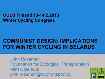 communist design: implications for winter cycling in belarus