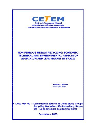 non ferrous metals recycling: economic, technical and - Cetem