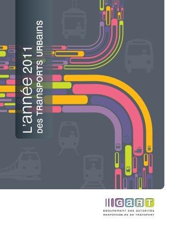 L'année 2011 des Transports Urbains à télécharger - Gart