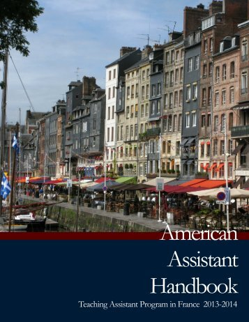 2013-2014 American Assistant Handbook - Cultural Services of the ...