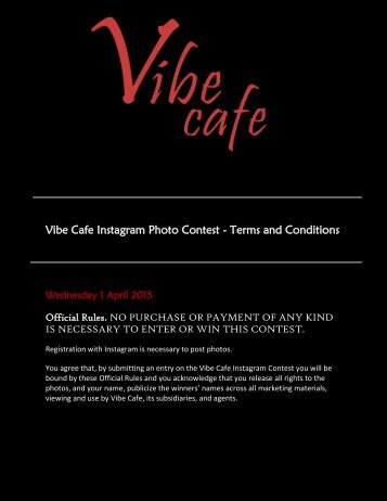 Vibe Cafe Instagram Photo Contest