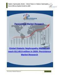 Diabetic Nephropathy Market - Global Study on Diabetic Nephropathy to 2020