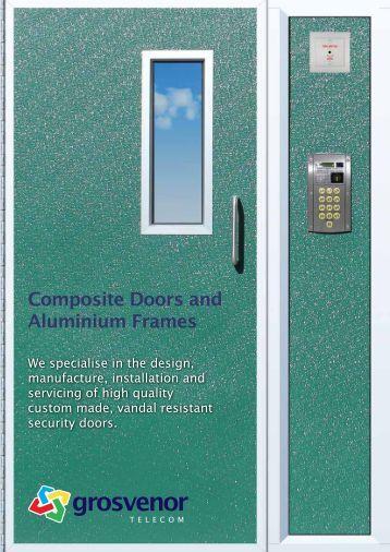 Composite Doors and Aluminium Frames - Grosvenor Telecom