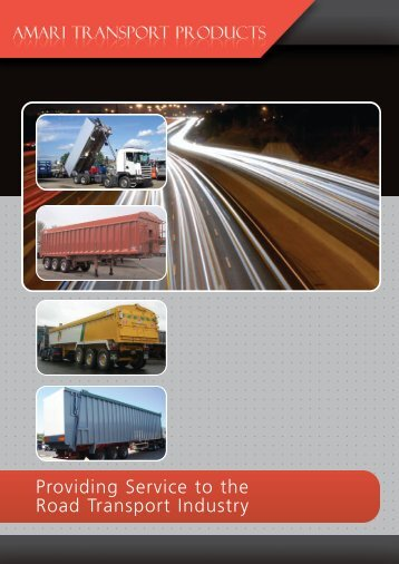 Providing Service to the Road Transport Industry - Amari Transport ...