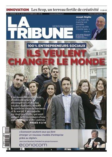 ILS VEULENT CHANGER LE MONDE - La Tribune