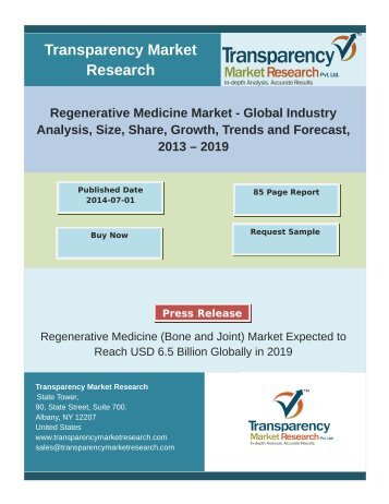 Regenerative Medicine Market - Global Industry Analysis, Size, Share, Growth, Trends and Forecast, 2013 – 2019