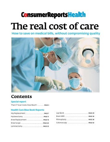 consumer reports health care blue book Choosing wisely® aims to promote conversations between physicians and  patients  consumer reports has created resources for consumers and  physicians to  the healthcare blue book is a free consumer guide to help you  determine fair.