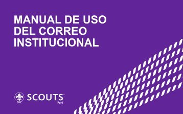 13. Manual de uso de los correos - Scouts del Perú