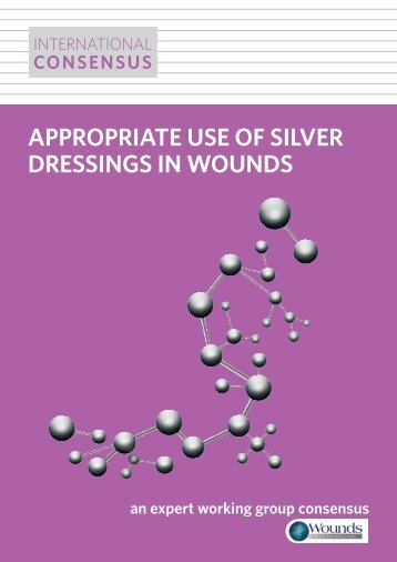 International consensus: Appropriate use of silver dressings in wounds