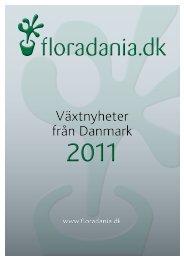 Vill du vara den första... - Floradania.dk