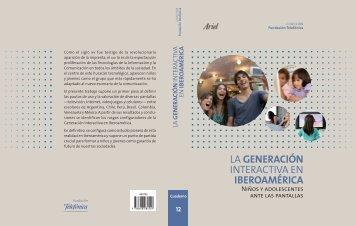 la generación interactiva en iberoamérica - Comité Adolescencia ...