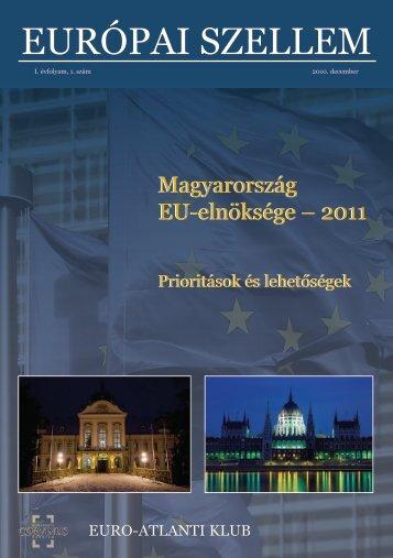 EURÓPAI SZELLEM 1. SZÁM Magyarország EU ... - Euro-Atlanti Klub