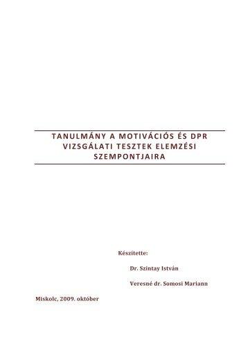 Tanulmány a motivációs és DPR vizsgálati tesztek elemzési - Felvi.hu