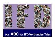 Das ABC des IFD-Verbundes Trier - IFD-Verbund Trier
