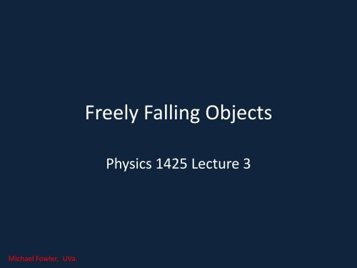 Freely Falling Objects - Galileo and Einstein