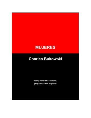 Bukowski, Charles - Se Busca una Mujer [completo]