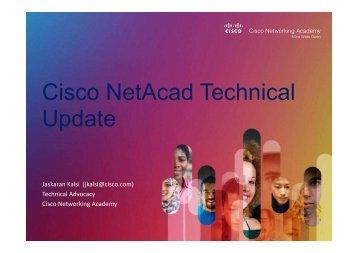 Cisco NetAcad Technical Update - Cisco Networking Academy Events