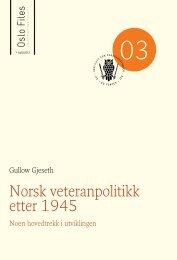 Tittel på To linjer her Norsk veteranpolitikk etter 1945 - BIBSYS Brage